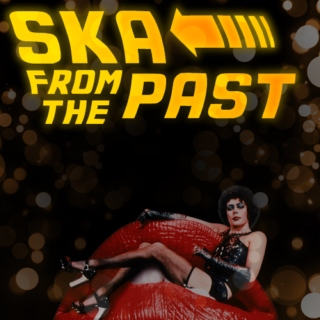 SKA FROM THE PAST