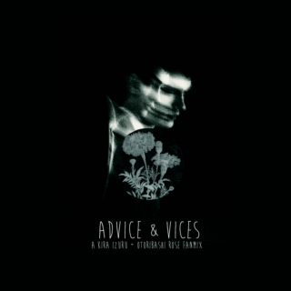 Advice & Vices
