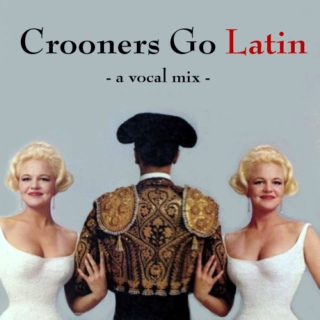 Crooners Go Latin
