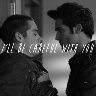 i'll be careful with you (derek/stiles)