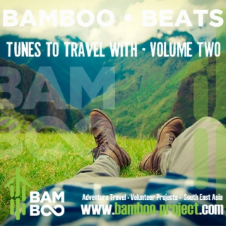 Bamboo Beats | Tunes to Travel with | Vol 2