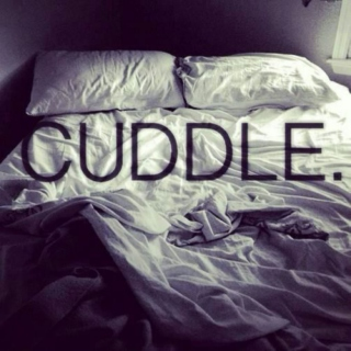 cuddling with him/her