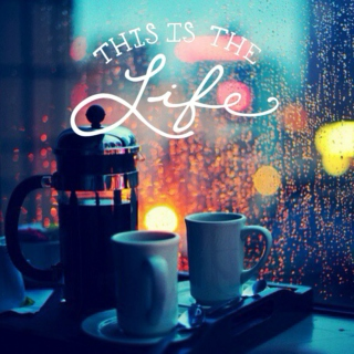 This Is The Life - Coffee III