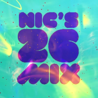 Nic's 26 Mix: Vol. 16