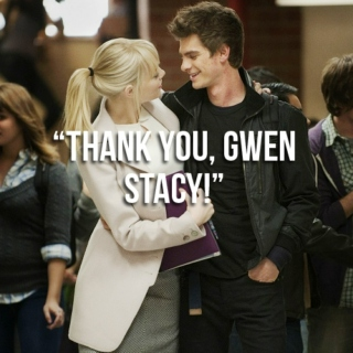 """Thank you, Gwen Stacy!"""