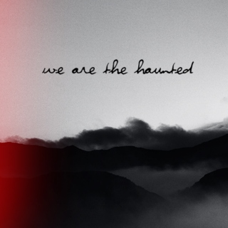we are the haunted