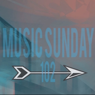 Music Sunday 102