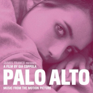 Palo Alto Movie Soundtrack
