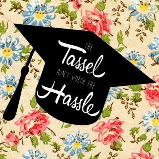 The Tassel Ain't Worth The Hassle