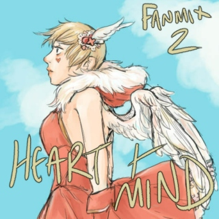 Heart and Mind: Fanmix 2