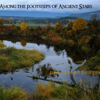 Among the Footsteps of Ancient Stars