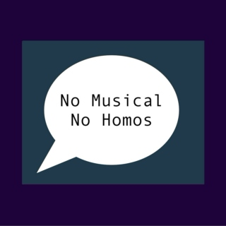 No musical no homos