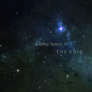 Deep Space: II The Void