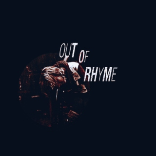 Out of Rhyme