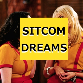 SITCOM DREAMS