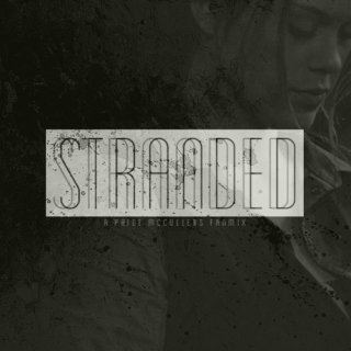 stranded; a paige mccullers fanmix