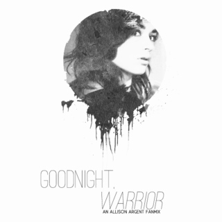 Goodnight, Warrior