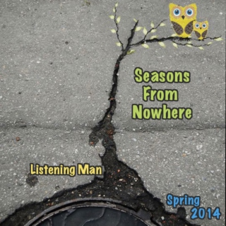 Seasons From Nowhere: Spring 2014