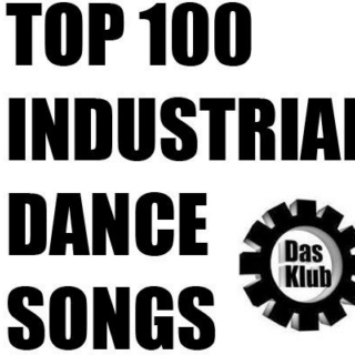Top 100 Industrial Dance