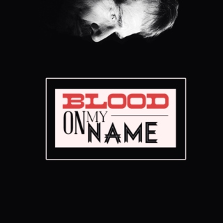 blood on my name ↬ a lorne malvo mix