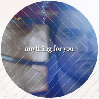 anything for you; a scerek playlist