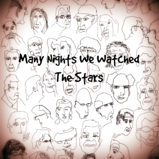 Many Nights We Watched The Stars