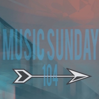 Music Sunday 104