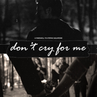 Don't Cry For Me - A Farewell Tribute