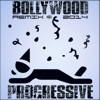 Bollywood Progressive RMX's