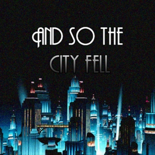 And So The City Fell