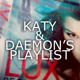 Daemon & Katy's Playlist