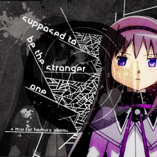 Supposed To Be The Stronger One - A Mix for Homura Akemi
