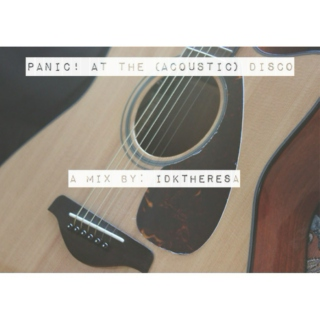 Panic! at the (Acoustic) Disco