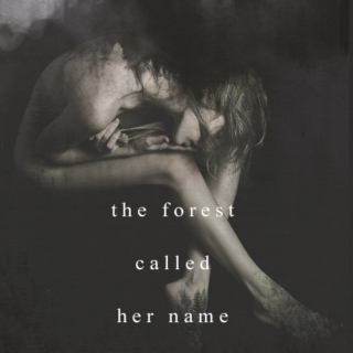 the forest called her name