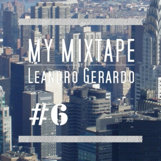 My Mixtape by Leandro Gerardo #6