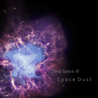 Deep Space: III Space Dust
