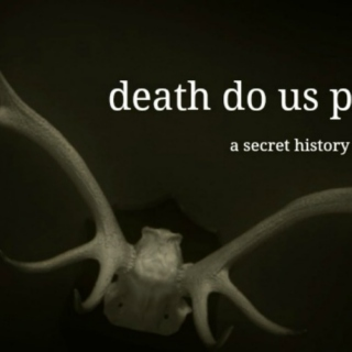 till death do us part: a fanmix for the secret history