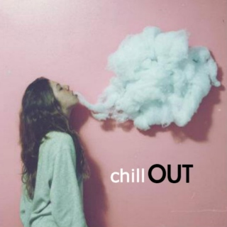 chill out ☮☯✌