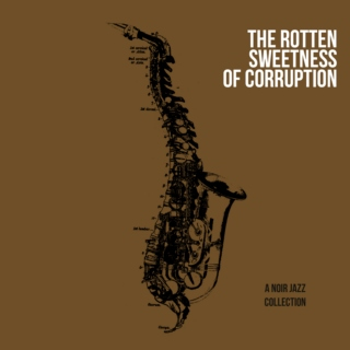 The Rotten Sweetness Of Corruption