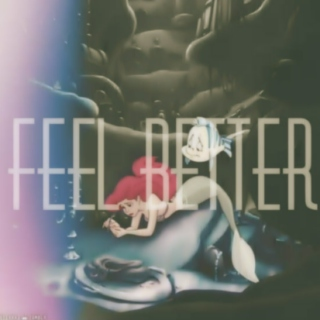 feel better songs;
