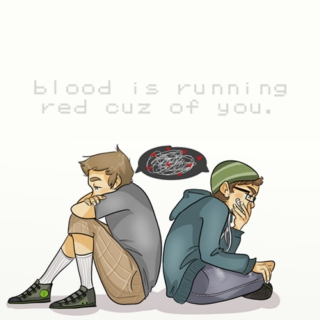 blood is running red cuz of you.