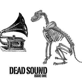 DEAD SOUND Issue One
