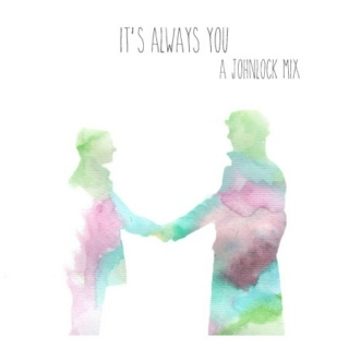 it's always you