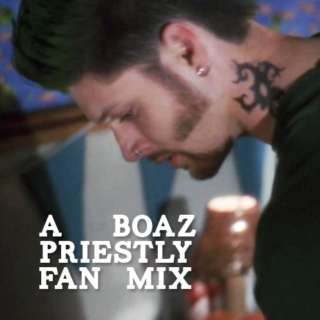 Negotiating with Insecurities: A Boaz Priestly Fan Mix
