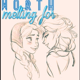 Worth Melting For: An Elsanna Fanmix