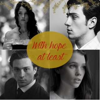 With Hope At Least - Will & Tessa