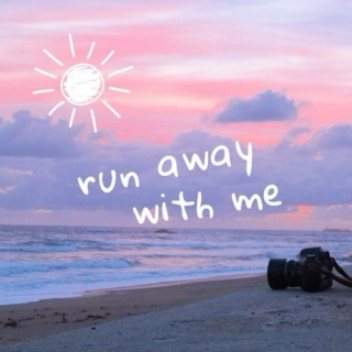 Run Away With Me.☯