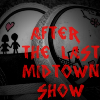 after the last midtown show