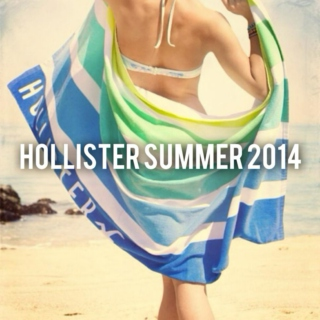 Hollister Summer 2014