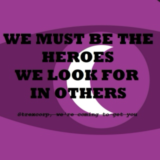 We Must Be the Heroes We Look For In Others